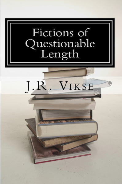 Fictions of Questionable Length